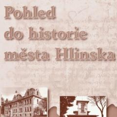 Pohled do historie města Hlinska_orez